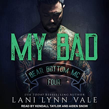 My Bad: Bear Bottom Guardians MC Series, Book 4