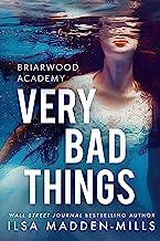 Very Bad Things (Briarwood Academy Book 1)