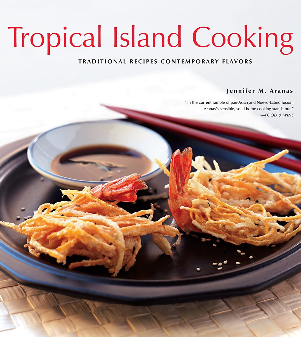 緩やかな追跡ミュウミュウTropical Island Cooking: Traditional Recipes, Contemporary Flavors (English Edition)