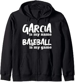 Garcia is my Name - Baseball is my Game - Personalized Gift Zip Hoodie