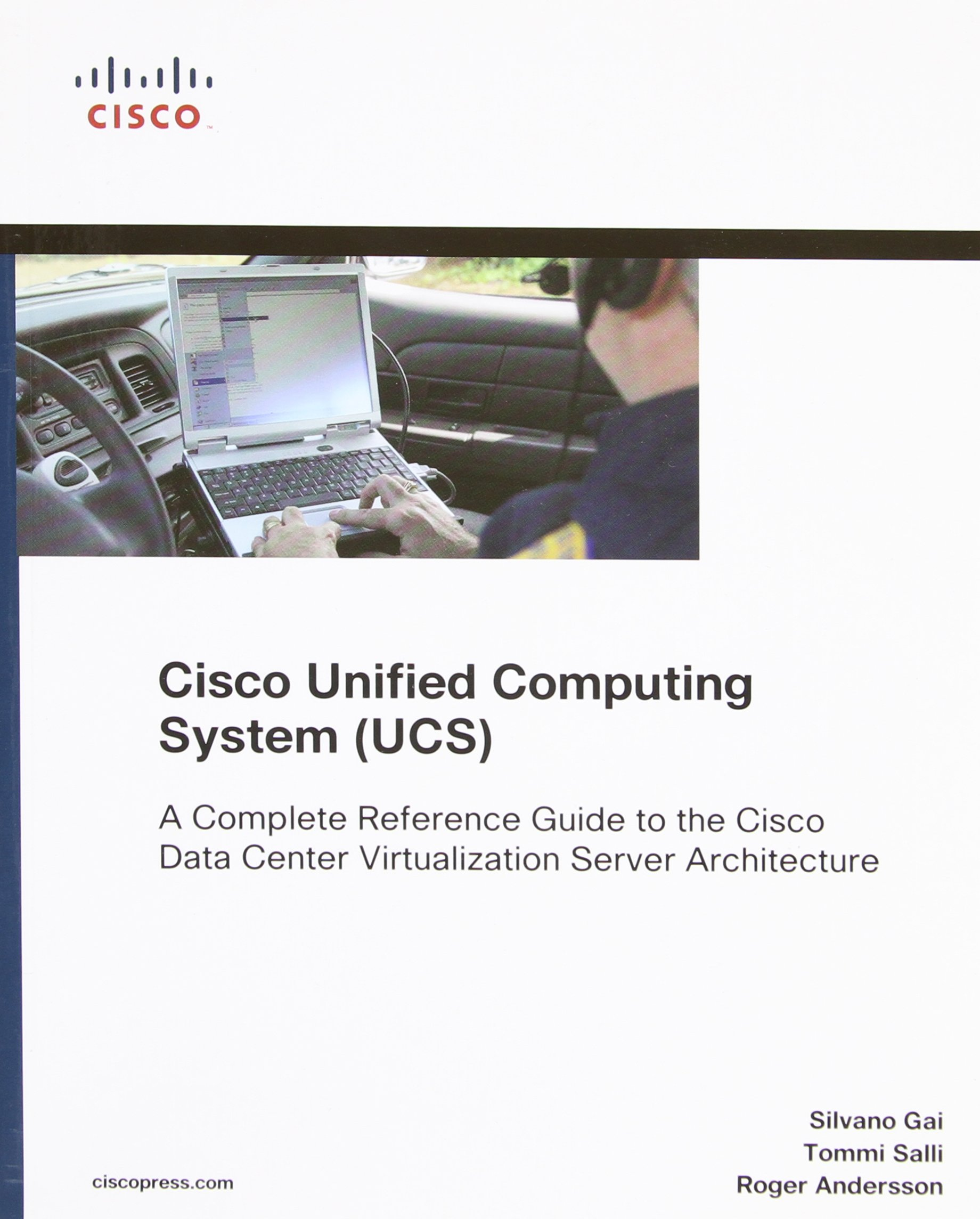 Image OfCisco Unified Computing System Ucs: A Complete Reference Guide To The Data Center Virtualization Server Architecture