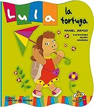 Lula la tortuga (Cuentos Del Bosque) (Spanish Edition)