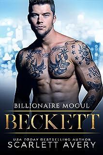 Billionaire Mogul—Beckett: Over the Top Billionaire Boss, Opposites Attract Romance (Billionaire Moguls Book 1)