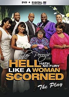 TYLER PERRY: HELL HATH NO FURY LIKE A WOMEN SCORNED