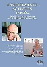 Envejecimiento activo en España (Plural) (Spanish Edition)