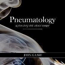 Pneumatology: Knowing the Holy Spirit