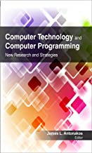 Computer Technology and Computer Programming: Research and Strategies