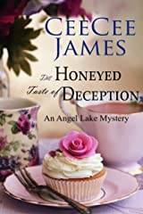 The Honeyed Taste of Deception: An Angel Lake Mystery (Walking Calamity Cozy Mystery Book 4) Kindle Edition