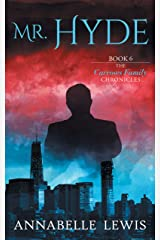 Mr. Hyde, Book 6 of the Carrows Family Chronicles Kindle Edition