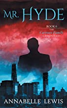 Mr. Hyde, Book 6 of the Carrows Family Chronicles (English Edition)