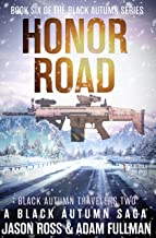 Honor Road: A Black Autumn Saga (The Black Autumn Series Book 6)