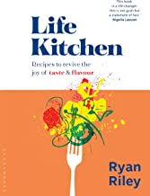 Life Kitchen: Recipes to revive the joy of taste & flavour (English Edition)