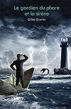 Le gardien du phare et la sirène (French Edition)