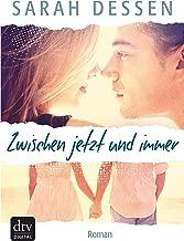 Zwischen jetzt und immer: Roman (German Edition)