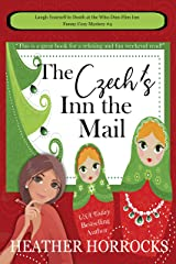 The Czech's Inn the Mail (Who-Dun-Him Inn Cozy Mystery #4) Kindle Edition