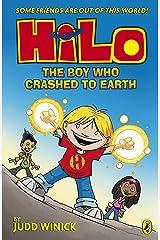 Hilo: The Boy Who Crashed to Earth (Hilo Book 1) Kindle Edition