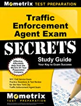 Traffic Enforcement Agent Exam Secrets Study Guide: NYC Civil Service Exam Practice Questions & Test Review for the New York City Traffic Enforcement Agent Exam