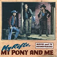 My Rifle, My Pony and Me Western Movies Songs