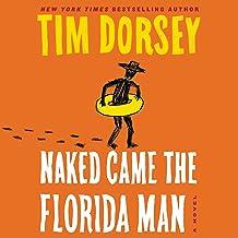 Naked Came the Florida Man: A Novel