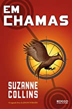 Em chamas (Trilogia Jogos Vorazes Livro 2)