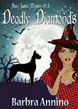 Deadly Diamonds: A Stacy Justice Novella (A Stacy Justice Mystery Book 1.5)
