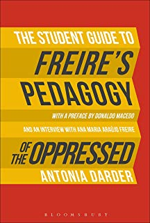The Student Guide to Freire's 'Pedagogy of the Oppressed' (English Edition)