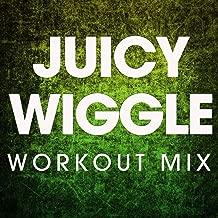 Juicy Wiggle - Single