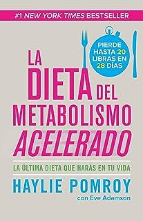 La dieta del metabolismo acelerado: Come más, pierde más