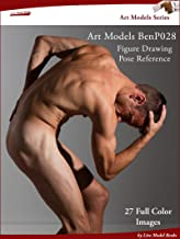 Art Models BenP028: Figure Drawing Pose Reference (Art Models Poses) (English Edition)