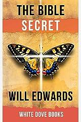 The Bible Secret: Happiness, Prosperity & the Abundant Life (Faith Book 1) Kindle Edition