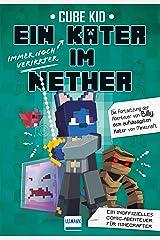 Ein immer noch verirrter Kater im Nether (Ein Kater in Nether 2) (German Edition) Kindle Edition
