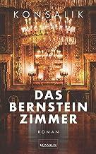 Das Bernsteinzimmer: Roman