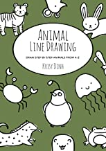 Animal Line Drawing: Draw Step by Step Animals From A-Z (English Edition)