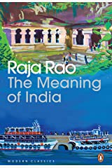 The Meaning of India: Essays Kindle Edition