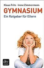 Gymnasium: Ein Ratgeber für Eltern (German Edition)