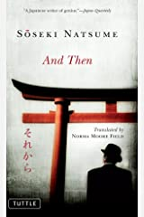 And Then (Tuttle Classics) Kindle Edition