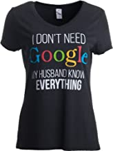 I Don't Need Google, My Husband Knows Everything | Wife Women's V-Neck T-Shirt