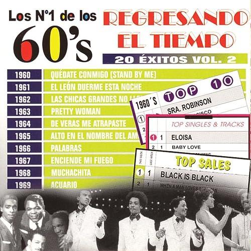 1 de los 60s - Regresando el Tiempo - 20 Éxitos Vol.