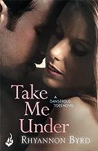 Take Me Under: Dangerous Tides 1 (English Edition)