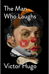 The Man Who Laughs Kindle Edition