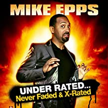 Under Rated... Never Faded & X-rated [Explicit]