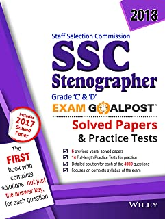 Wiley's Staff Selection Commission (SSC) Stenographer Grade C & D Exam Goalpost, 2018: Solved Papers & Practice Test