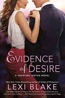 Evidence Of Desire: A Courting Justice Novel