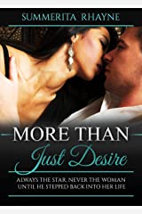 More Than Just Desire Kindle Edition