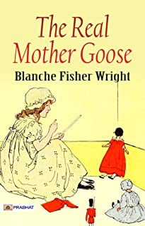 The Real Mother Goose (English Edition)