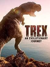 t rex an evolutionary journey