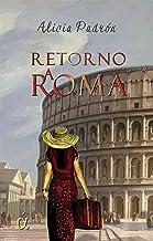 Retorno a Roma (Spanish Edition)