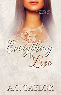 Everything To Lose (Everything Series-Book 3)