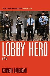 Lobby Hero: A Play