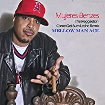 Mujeres-Benzes (The Reggaeton Come-Get-Some-Leche Remix)